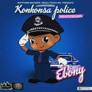 Ebony - Konkonsa Police
